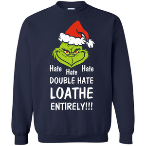 Mr Grinch hate hate hate double hate loathe entirely sweater