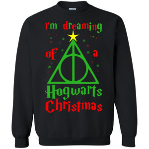 I'm Dreaming Of A Hogwarts Christmas sweatshirt