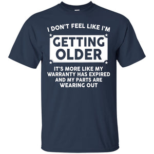 I don't feel like I'm getting older