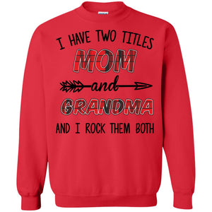 I have two titles Mom and Grandma and I rock them both