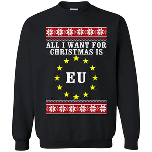 All I want for Christmas is EU ugly sweatshirt