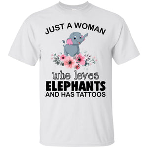 Just a Woman who loves Elephants and has Tattoo - Dovetees.com