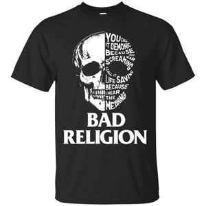 You call it demonic because you hear the screaming Bad Religion