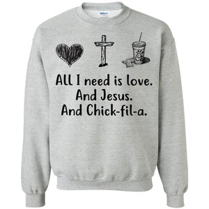All I need is love and Jesus and Chick fil A
