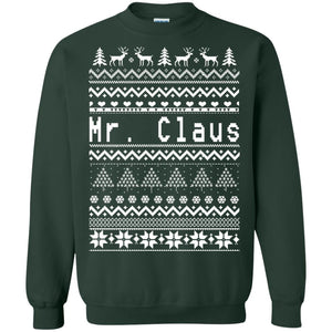 Mr Claus Christmas sweatshirt