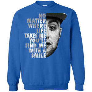 Mac Miller No matter where life takes me you'll find me with a smile