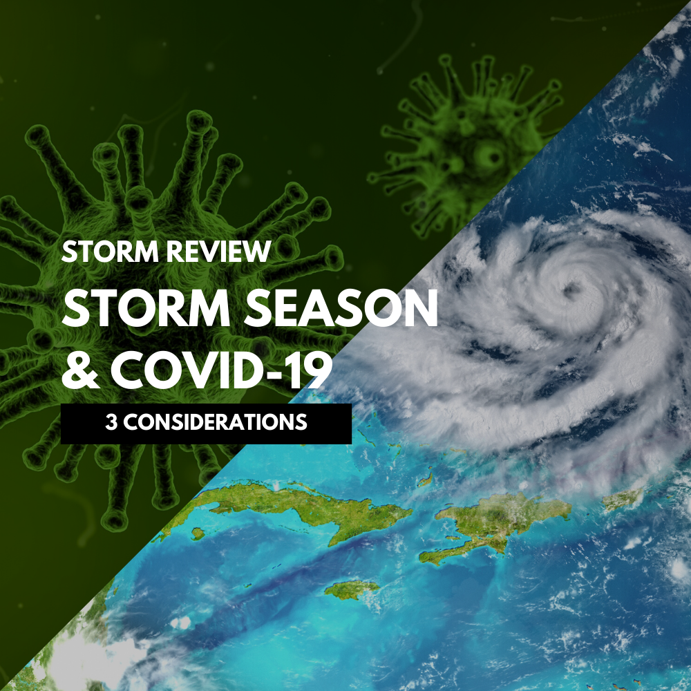 3 Considerations for Storm Season 2020 & COVID-19