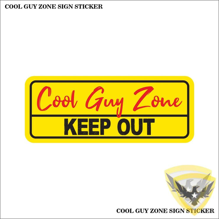 Cool Guy Zone Sign Sticker (4-Pack) Mac Tactical Decals