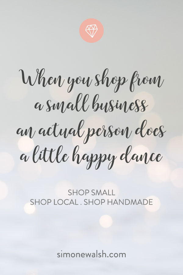 Shop small, shop local and shop handmade: find out why it's a great idea to support small shops in your local community and online. It makes a real difference to people's lives and it will make you happier too.