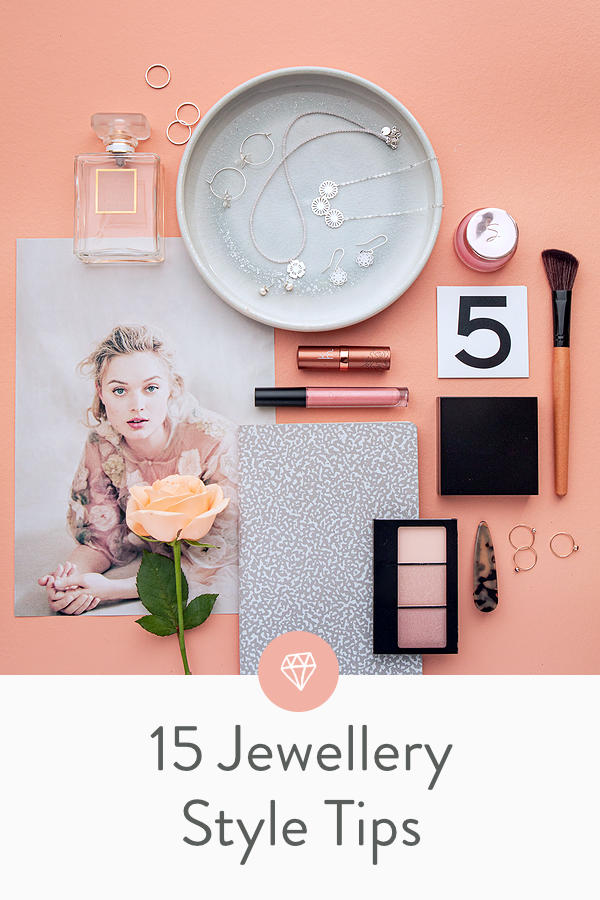 15 Fabulous Jewellery Style Tips Up Your Jewellery Game