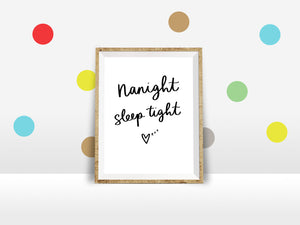 Nanight, Sleep Tight - A4 Print