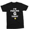 Feeling G Today Tee- Black