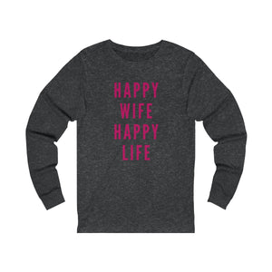 Happy Wife Happy Life Jersey Long Sleeve Tee