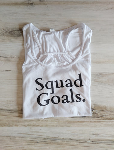 Squad Goals. Flowy Tank Top