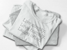 LIVE SIMPLY. LOVE HUMBLY. LAUGH OFTEN -  Soft Tri-Blend Tee
