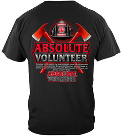 Absolute Volunteer Firefighter T-Shirt