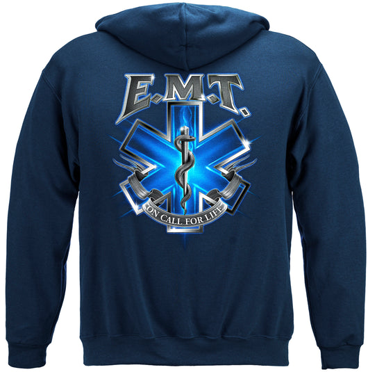 On Call For Life EMT Hooded Sweat Shirt