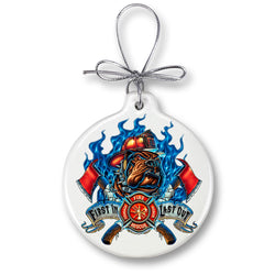 Firefighter First In last Out Ornament