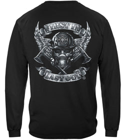 First In Last Out Firefighter Foil Long Sleeve Shirt