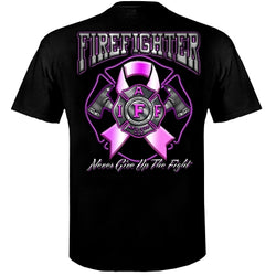 IAFF Never Give Up The Fight T-Shirt Firefighter Gifts