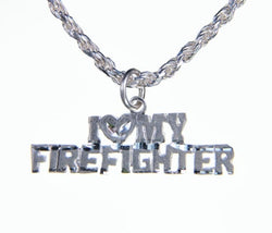 Silver I Love My Firefighter Charm