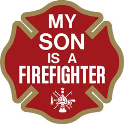 My Son is a Firefighter Decal