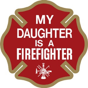My Daughter is a Firefighter Decal