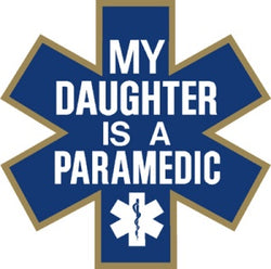 My Daughter is a Paramedic Decal