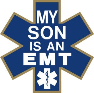 My Son is an EMT Decal