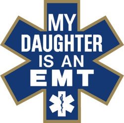 My Daughter is an EMT Decal