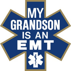 My Grandson is an EMT Decal