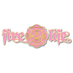 Fire Life Wife Decal