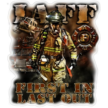 IAFF First In Last Out Decal
