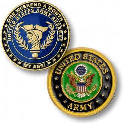 One Weekend A Month - Army Reserve Coin