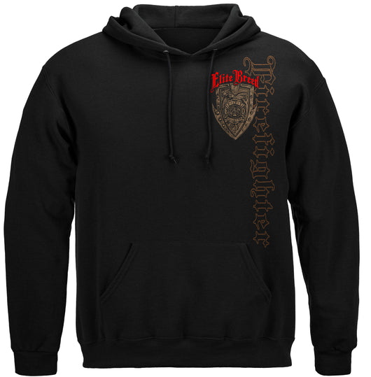 Elite Breed Firefighter Born Or Your Not Hooded Sweat Shirt