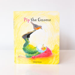 Pip the Gnome Board Book