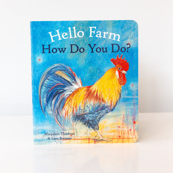 Hello Farm, How Do You Do? Board Book