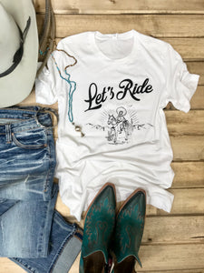 Let's Ride Tee - Ranch-Land Western Store