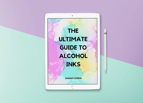 eBook: The Ultimate Guide to Alcohol Inks by Sammy Gorin