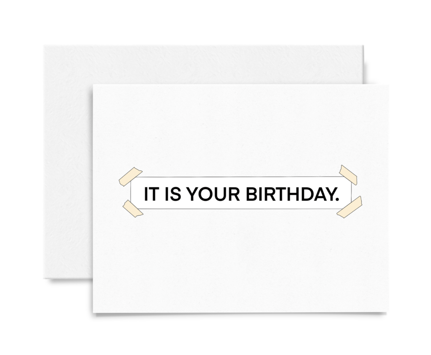 It Is Your Birthday. Banner Birthday Card