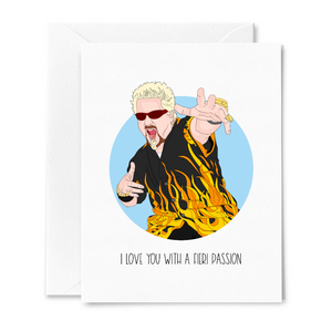 I Love You With a Fieri Passion Card