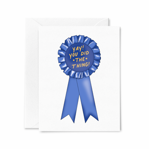 Yay! You Did the Thing! Blue Ribbon Card