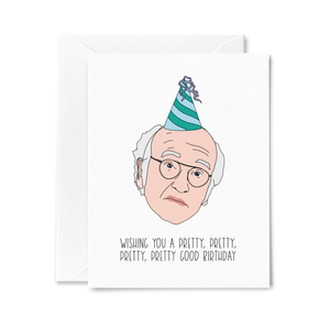 Larry David Pretty Good Birthday Card