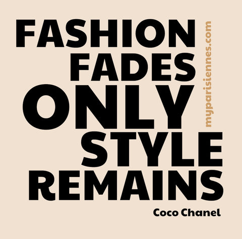 fashion versus style - Quote Chanel - My Parisiennes