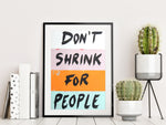 Don't Shrink