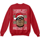 Wonder Why Christmas Missed Us | Biggie Smalls | Ugly Christmas Sweater [Unisex Crewneck Sweatshirt]-Crewneck Sweater (Unisex)-Red-Small-Over The Boardwalk Shirts