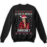 All I Want For Christmas Is Shmoney | Cardi B | Ugly Christmas Sweater [Unisex Crewneck Sweatshirt]-Crewneck Sweater (Unisex)-Black-Small-Over The Boardwalk Shirts