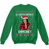 All I Want For Christmas Is Shmoney | Cardi B | Ugly Christmas Sweater [Unisex Crewneck Sweatshirt]-Crewneck Sweater (Unisex)-Green-Small-Over The Boardwalk Shirts