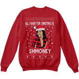 All I Want For Christmas Is Shmoney | Cardi B | Ugly Christmas Sweater [Unisex Crewneck Sweatshirt]-Crewneck Sweater (Unisex)-Red-Small-Over The Boardwalk Shirts