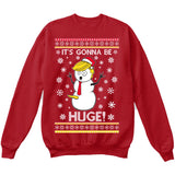It's Gonna Be Huge | Donald Trump Funny Snowman | Ugly Christmas Sweater [Unisex Crewneck Sweatshirt]-Crewneck Sweater (Unisex)-Red-Small-Over The Boardwalk Shirts
